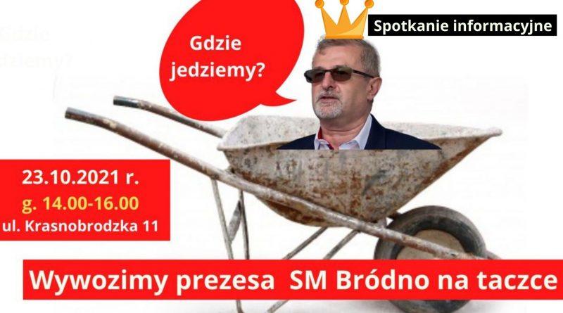 Mieszkańcy Bródna mają dość! Mają dość prezesa prezesa SM Bródno